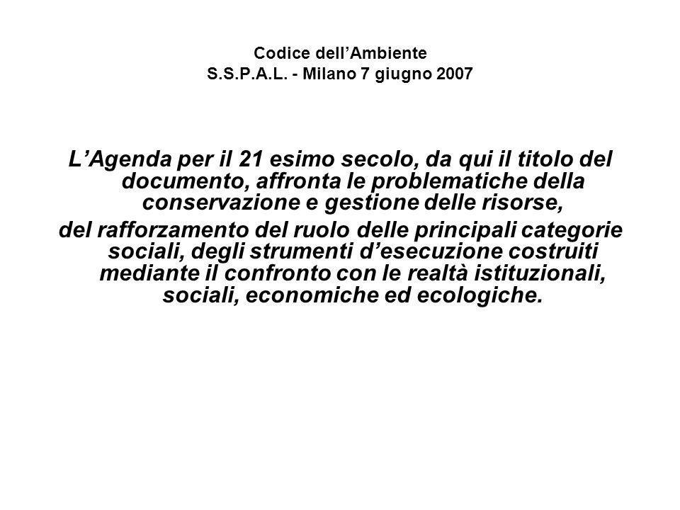 Codice dell'Ambiente S.S.P.A.L. - Milano 7 giugno 2007