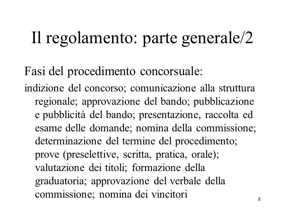 Il regolamento: parte generale/2