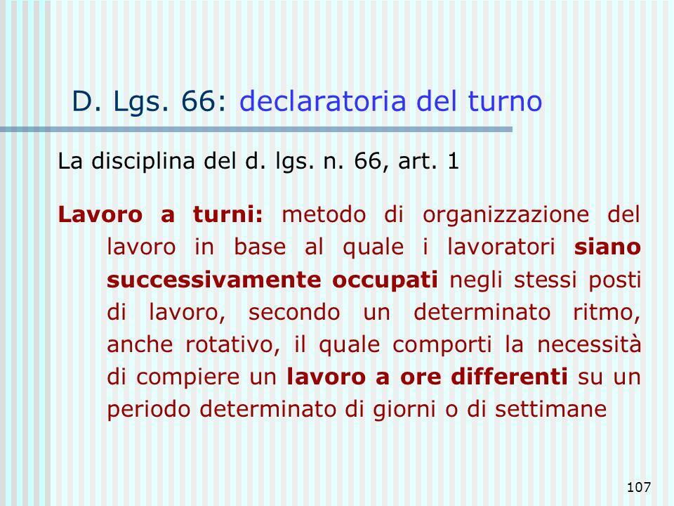 D. Lgs. 66: declaratoria del turno