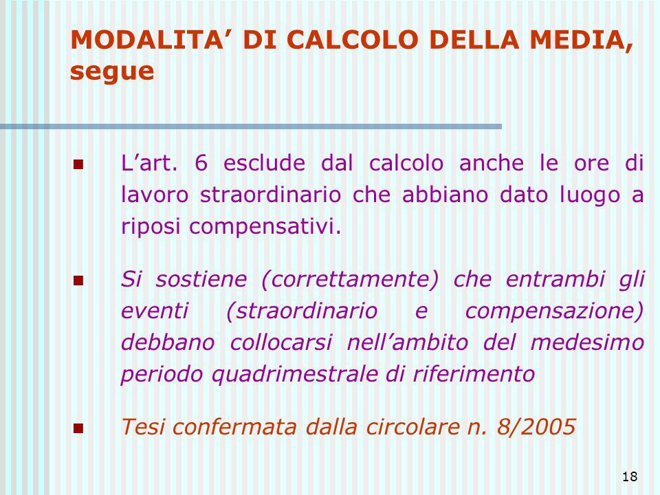 MODALITA' DI CALCOLO DELLA MEDIA, segue