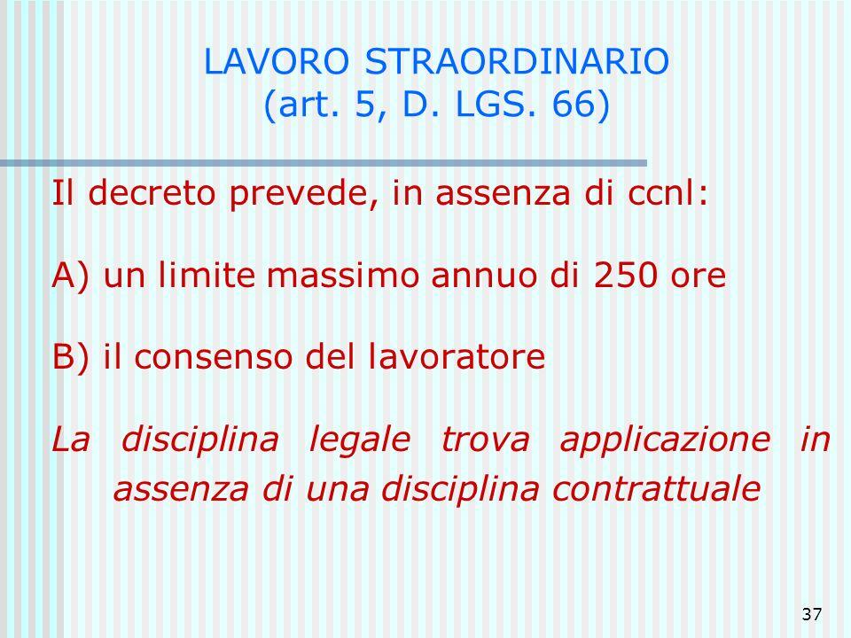 LAVORO STRAORDINARIO (art. 5, D. LGS. 66)