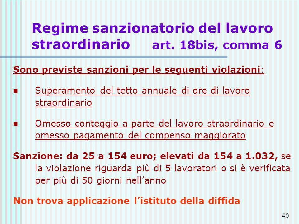 Regime sanzionatorio del lavoro straordinario art. 18bis, comma 6