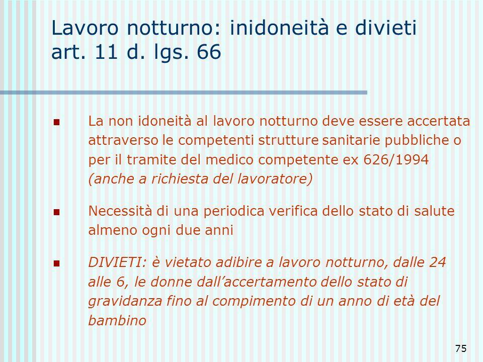 Lavoro notturno: inidoneità e divieti art. 11 d. lgs. 66