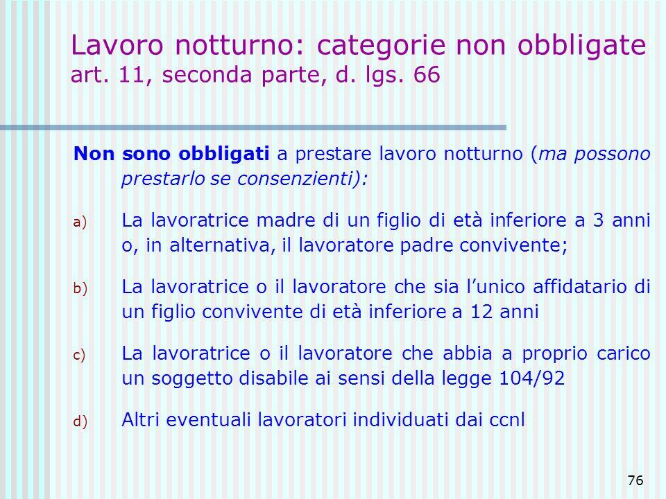 Lavoro notturno: categorie non obbligate art. 11, seconda parte, d. lgs. 66