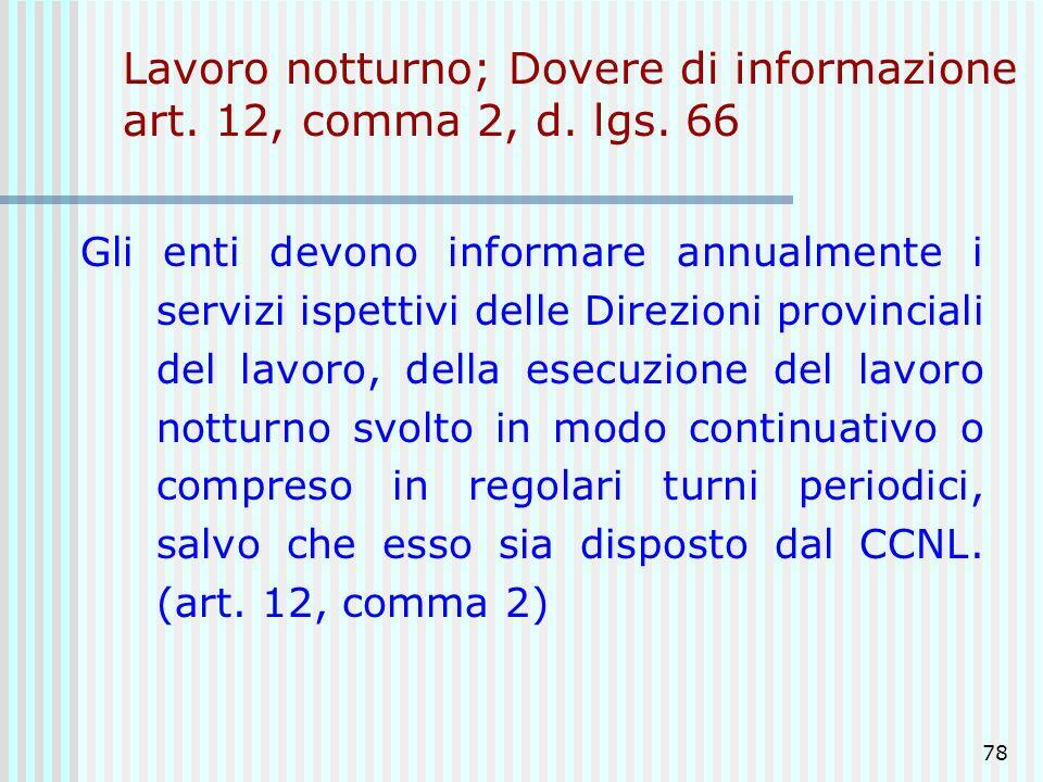 Lavoro notturno; Dovere di informazione art. 12, comma 2, d. lgs. 66