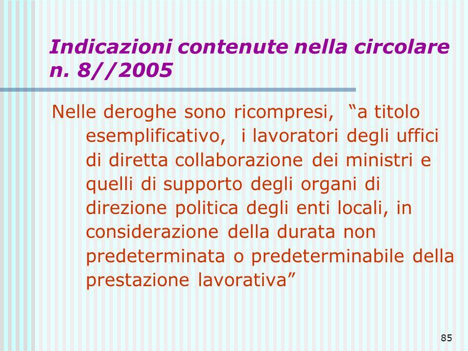 Indicazioni contenute nella circolare n. 8//2005