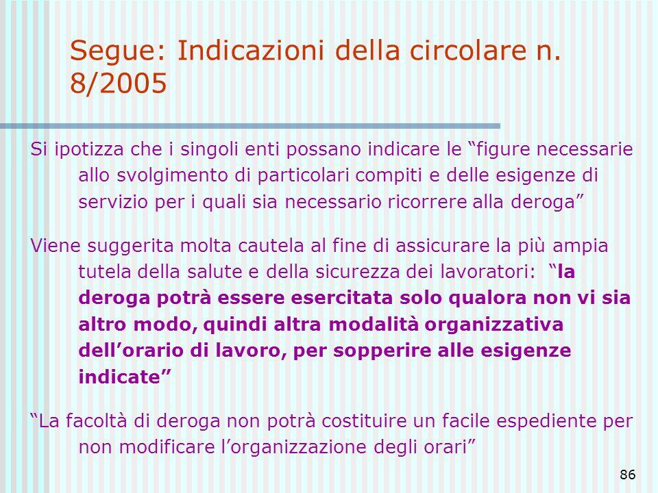 Segue: Indicazioni della circolare n. 8/2005