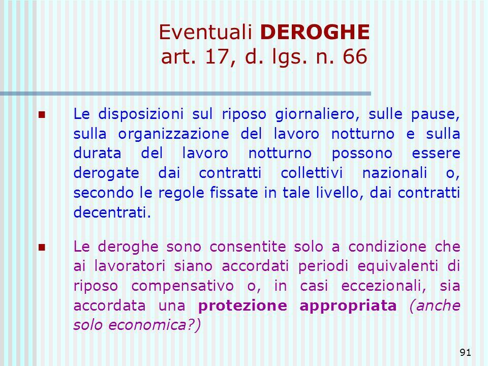 Eventuali DEROGHE art. 17, d. lgs. n. 66