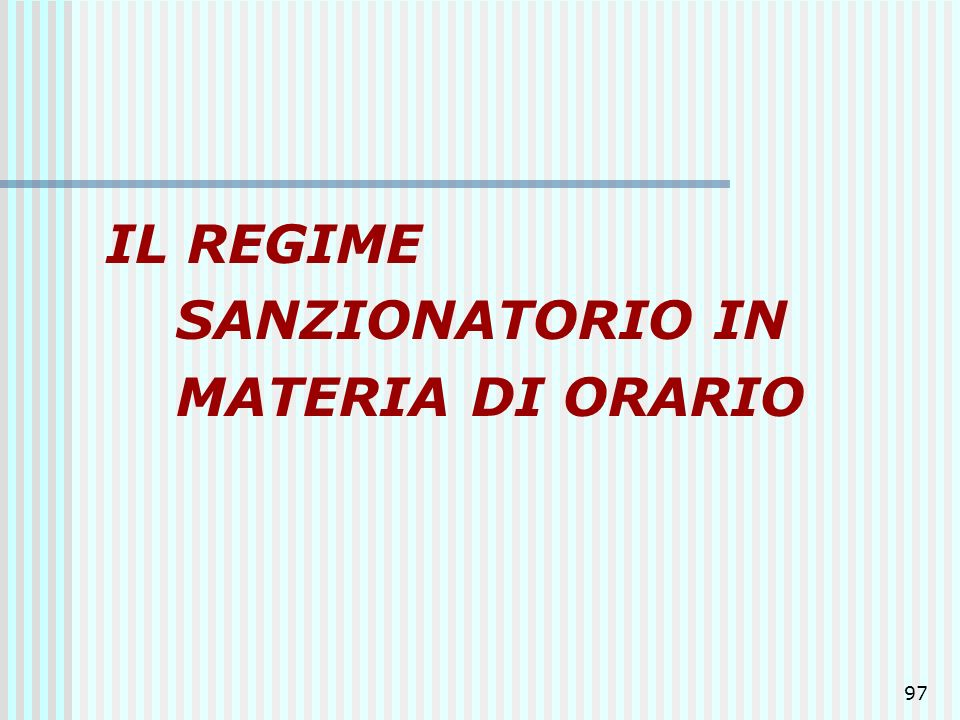 IL REGIME SANZIONATORIO IN MATERIA DI ORARIO
