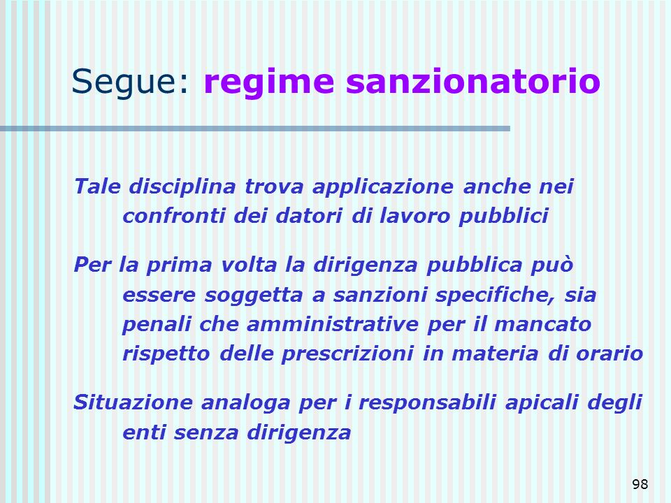 Segue: regime sanzionatorio