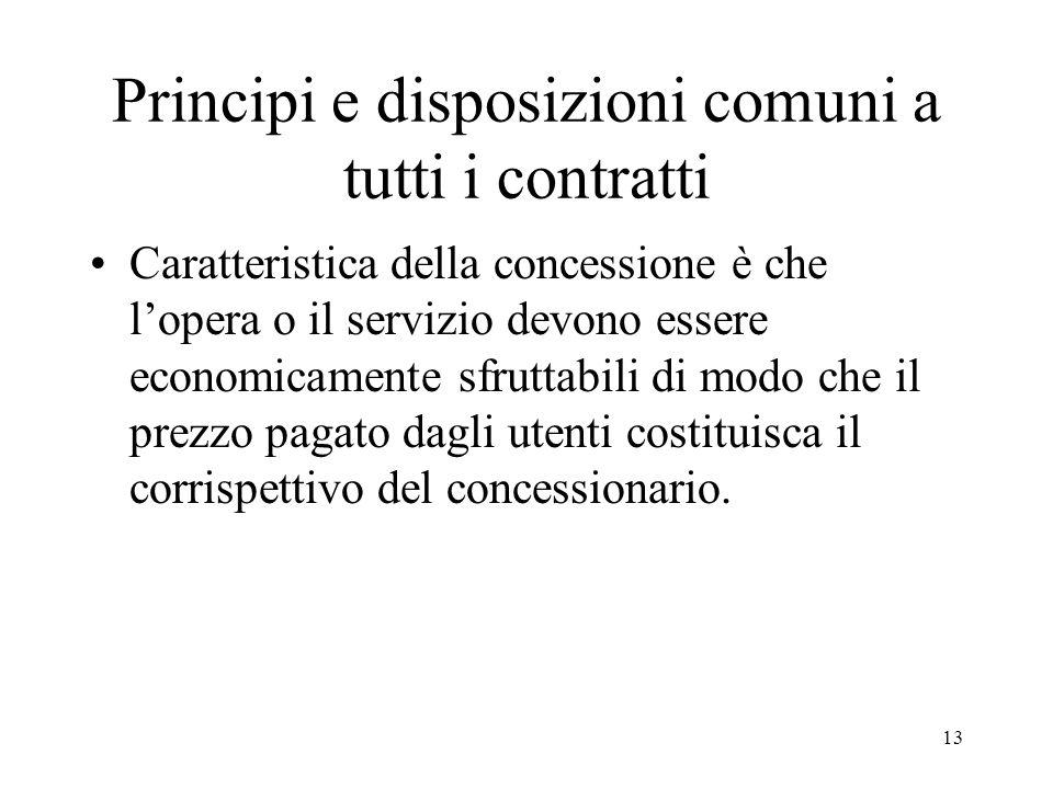 Principi e disposizioni comuni a tutti i contratti