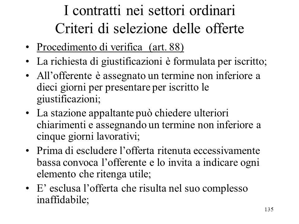 I contratti nei settori ordinari Criteri di selezione delle offerte