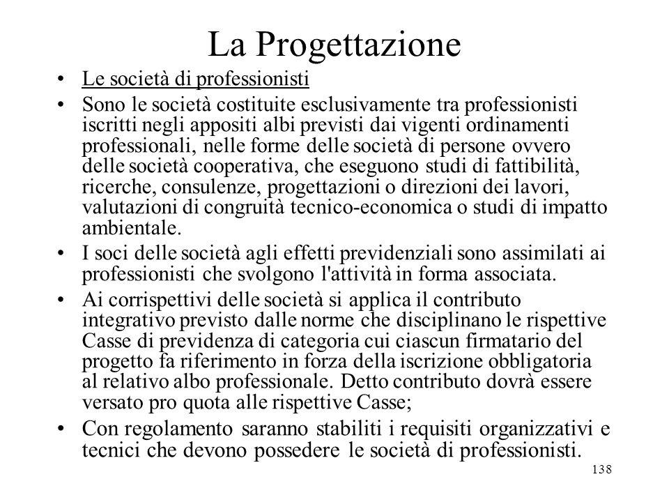 La Progettazione Le società di professionisti.