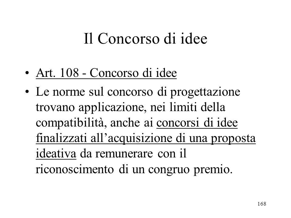 Il Concorso di idee Art. 108 - Concorso di idee