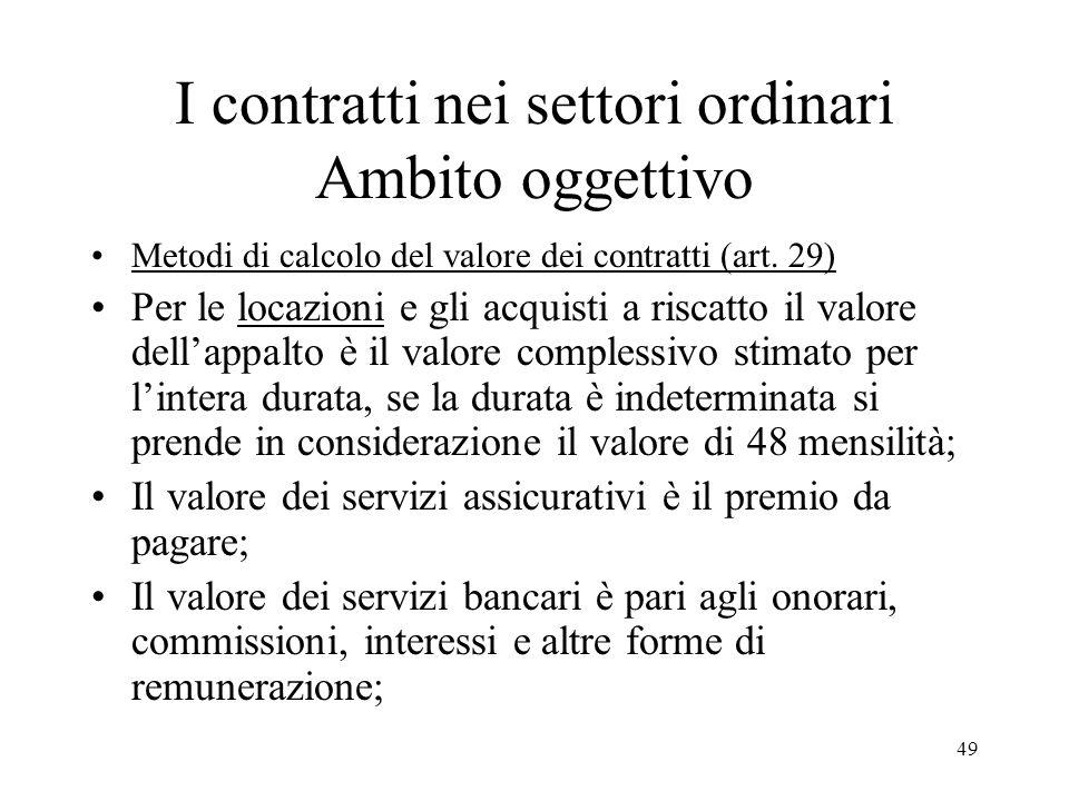 I contratti nei settori ordinari Ambito oggettivo