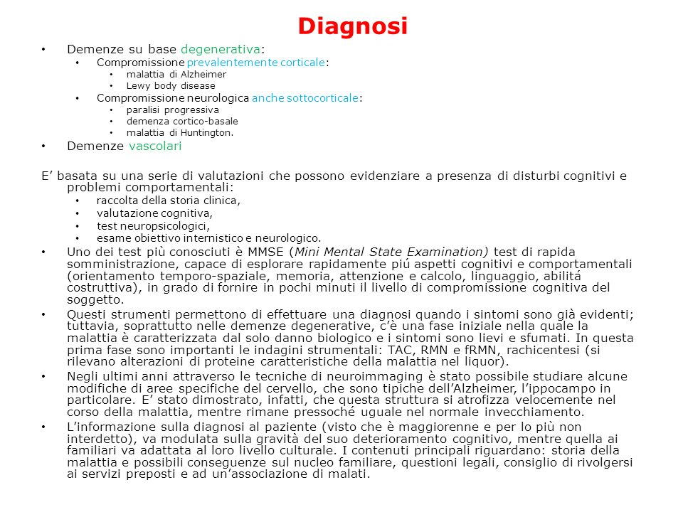 Diagnosi Demenze su base degenerativa: Demenze vascolari