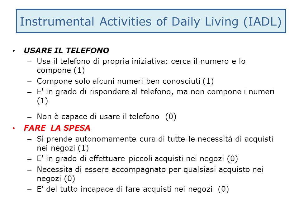 Instrumental Activities of Daily Living (IADL)