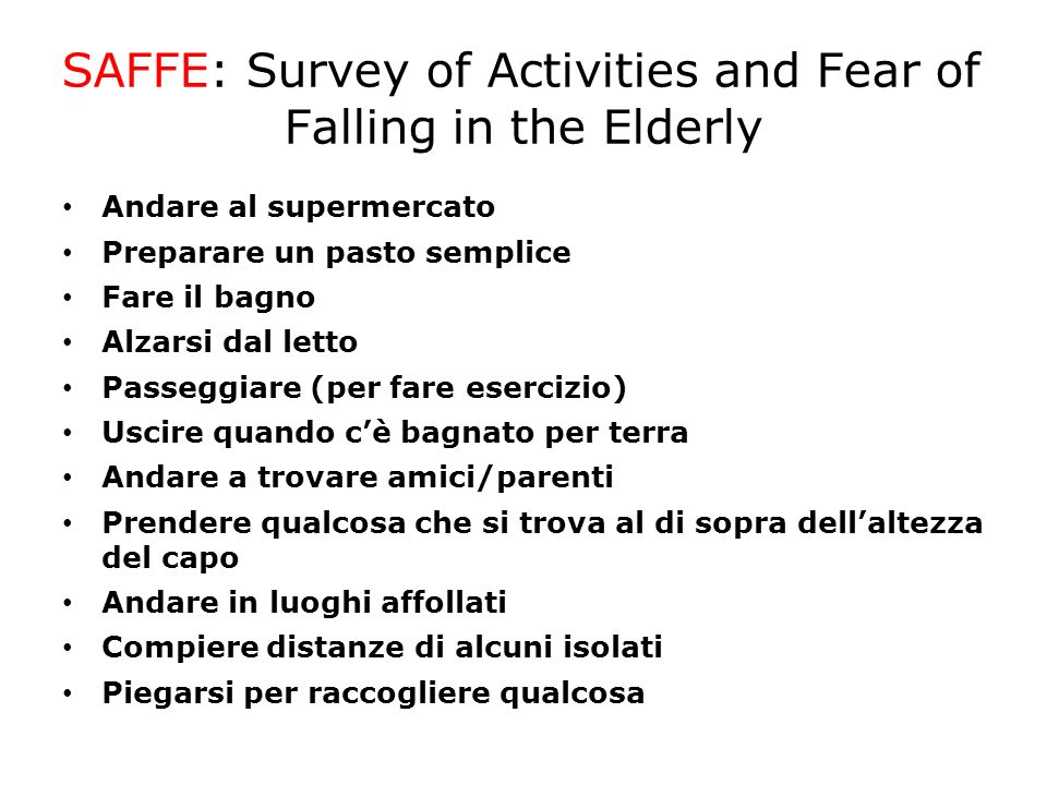 SAFFE: Survey of Activities and Fear of Falling in the Elderly