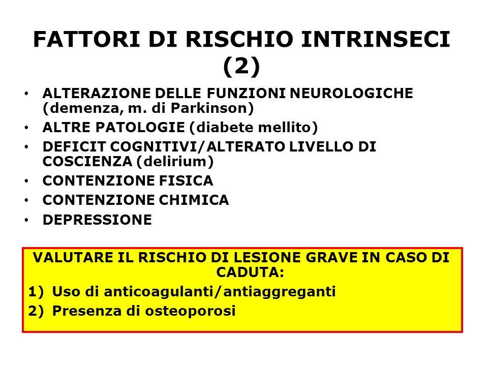 FATTORI DI RISCHIO INTRINSECI (2)