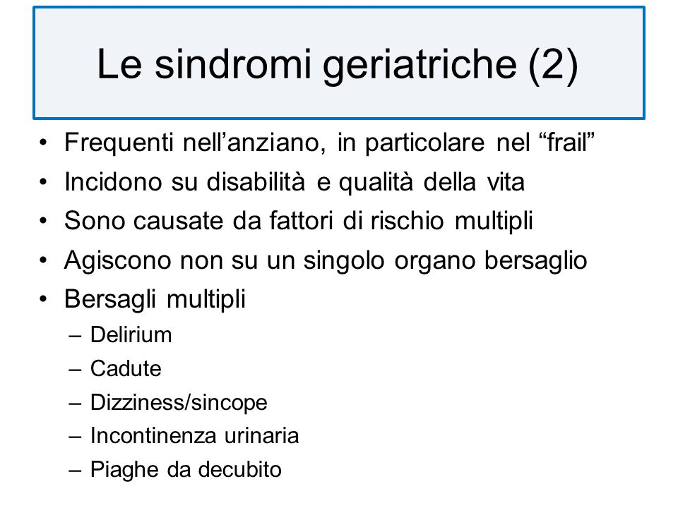 Le sindromi geriatriche (2)