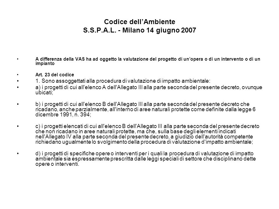 Codice dell'Ambiente S.S.P.A.L. - Milano 14 giugno 2007