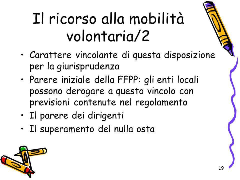 Il ricorso alla mobilità volontaria/2
