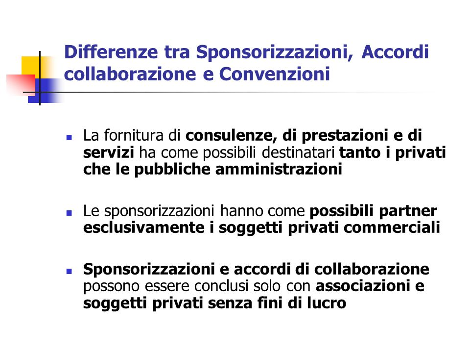 Differenze tra Sponsorizzazioni, Accordi collaborazione e Convenzioni