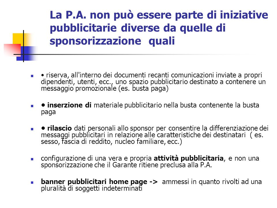 La P.A. non può essere parte di iniziative pubblicitarie diverse da quelle di sponsorizzazione quali