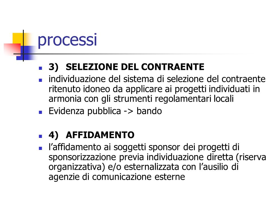 processi 3) SELEZIONE DEL CONTRAENTE