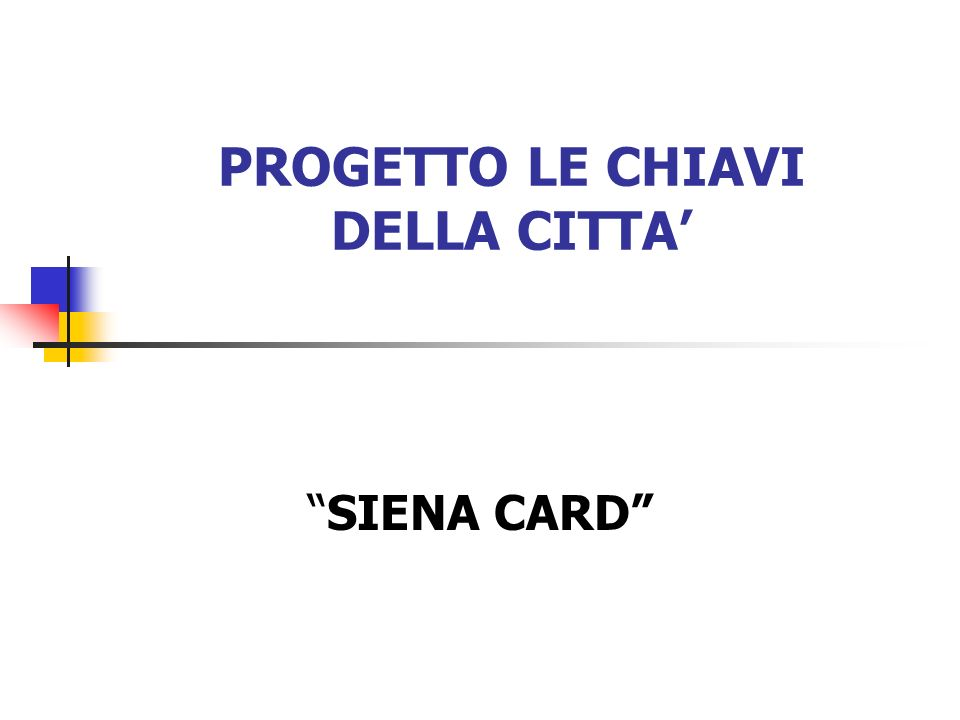 PROGETTO LE CHIAVI DELLA CITTA'