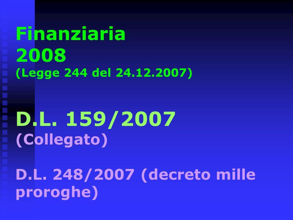 Finanziaria 2008 (Legge 244 del 24. 12. 2007) D. L