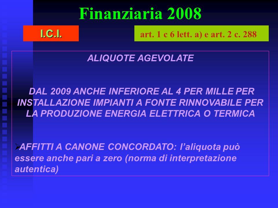Finanziaria 2008 I.C.I. art. 1 c 6 lett. a) e art. 2 c. 288