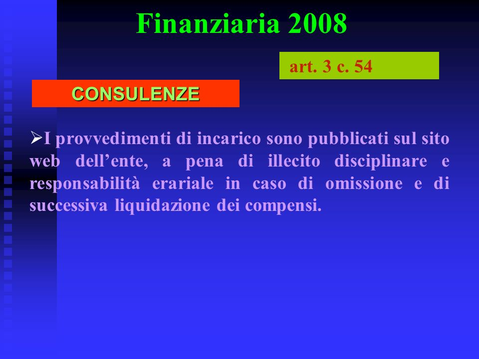 Finanziaria 2008 art. 3 c. 54 CONSULENZE