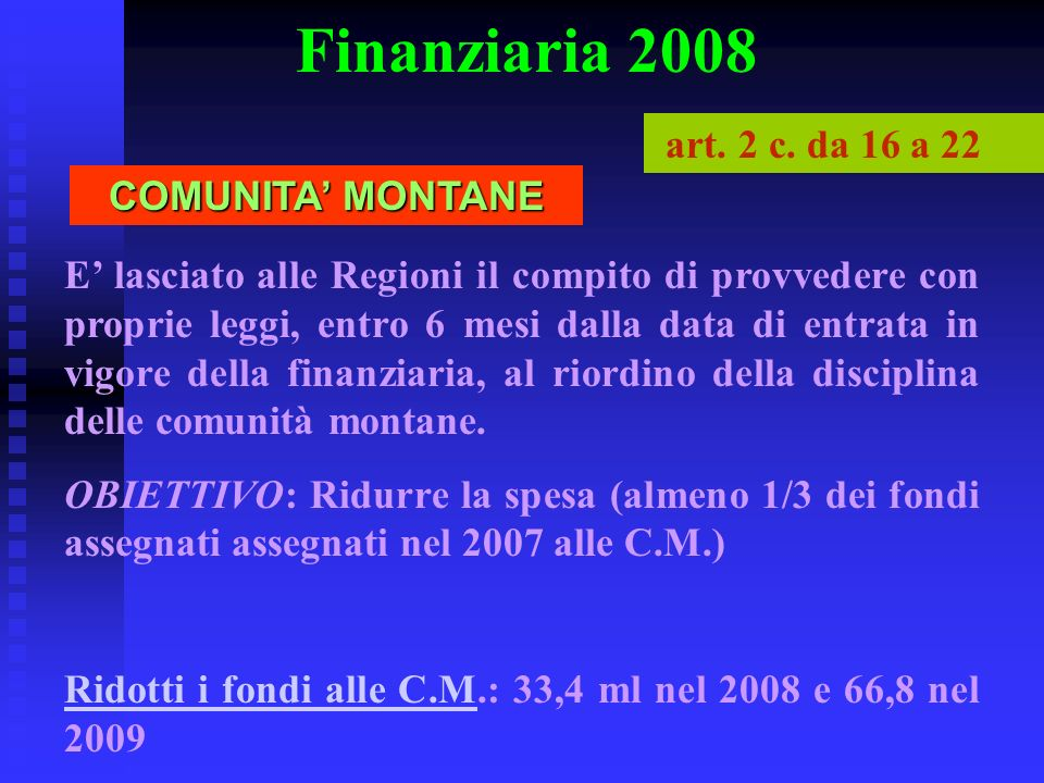 Finanziaria 2008 art. 2 c. da 16 a 22 COMUNITA' MONTANE
