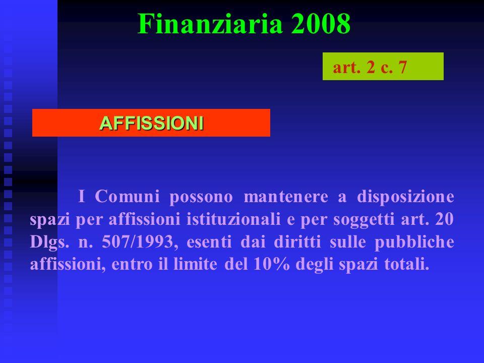 Finanziaria 2008 art. 2 c. 7 AFFISSIONI