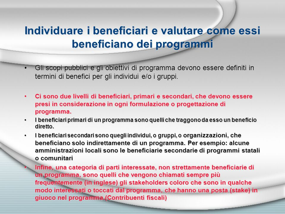 Individuare i beneficiari e valutare come essi beneficiano dei programmi