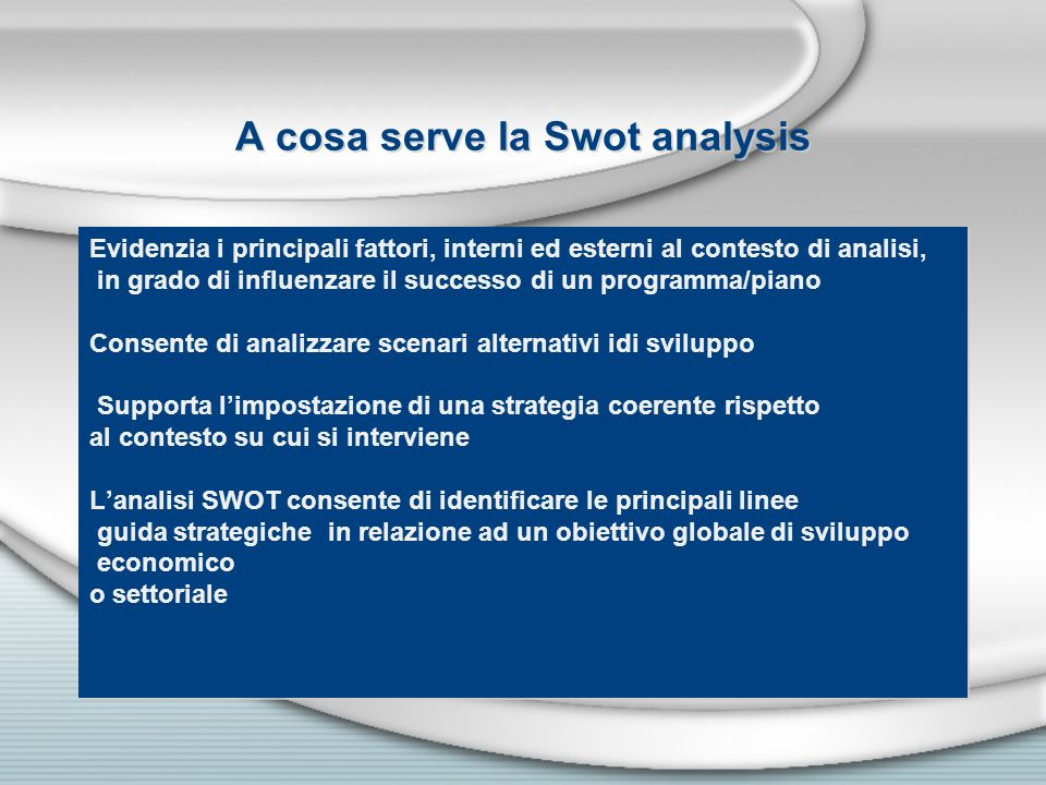 A cosa serve la Swot analysis