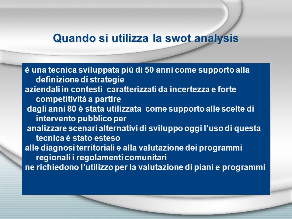 Quando si utilizza la swot analysis