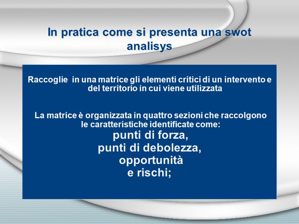 In pratica come si presenta una swot analisys