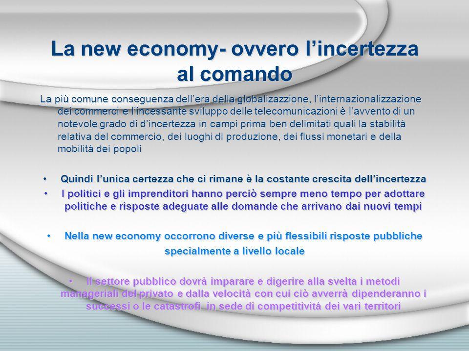 La new economy- ovvero l'incertezza al comando