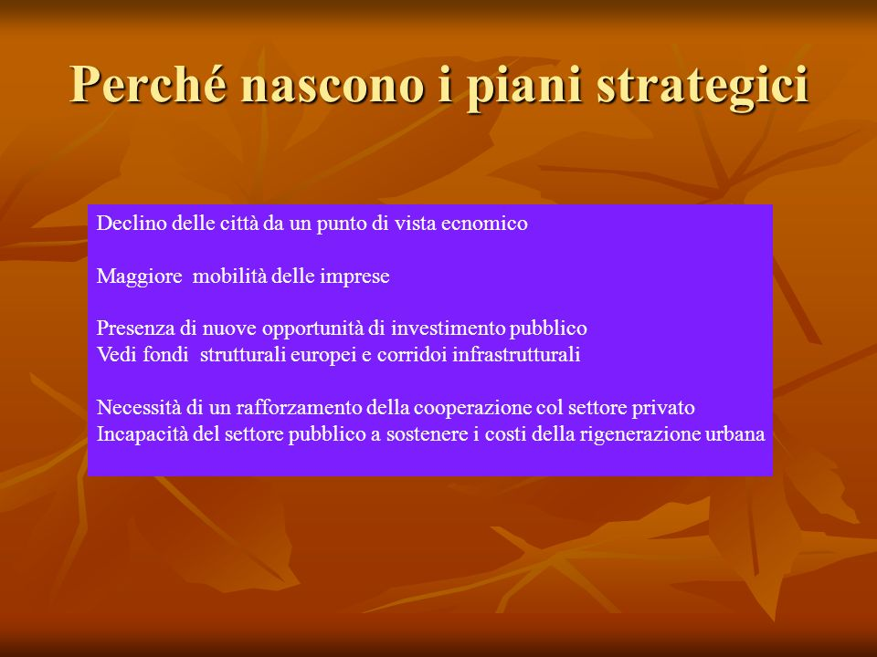 Perché nascono i piani strategici