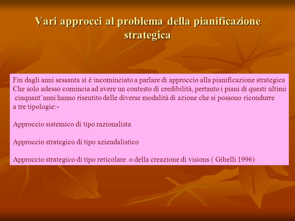Vari approcci al problema della pianificazione strategica