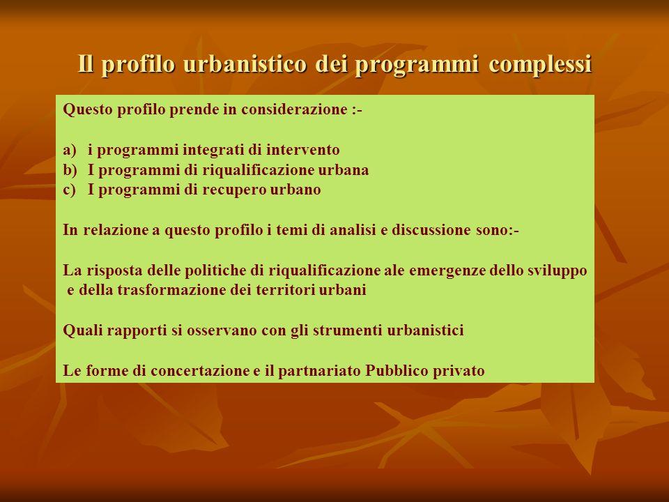 Il profilo urbanistico dei programmi complessi