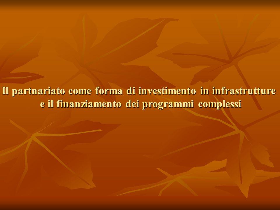 Il partnariato come forma di investimento in infrastrutture
