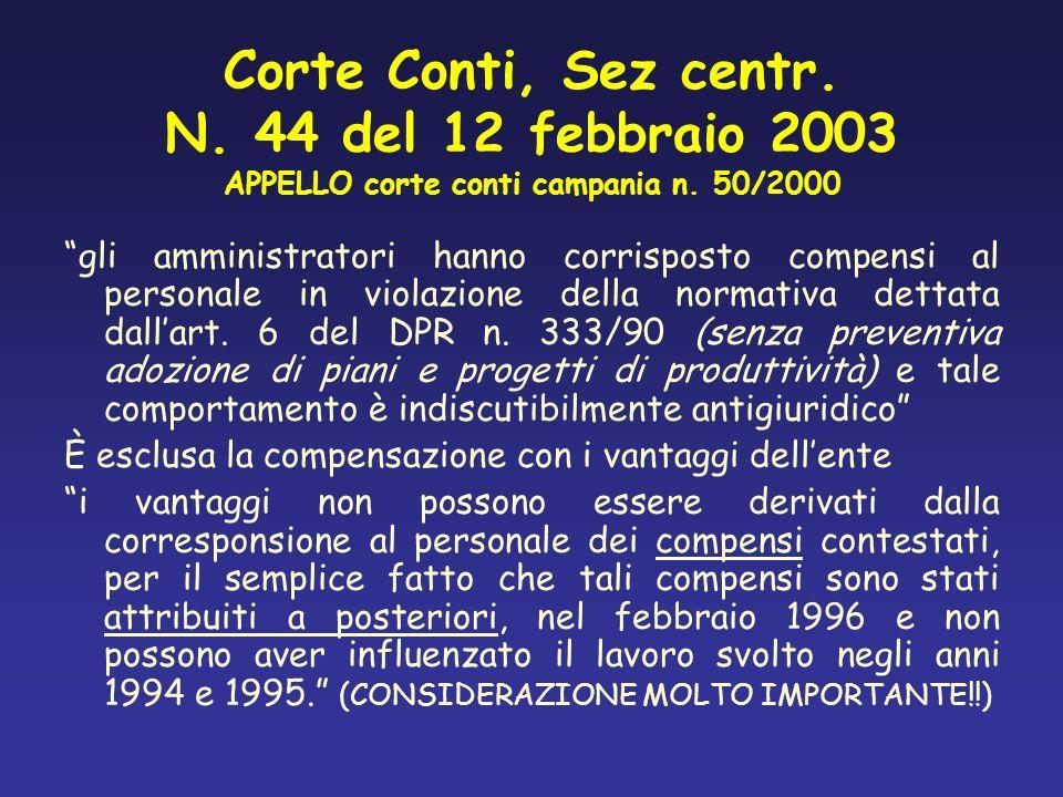 Corte Conti, Sez centr. N. 44 del 12 febbraio 2003 APPELLO corte conti campania n. 50/2000