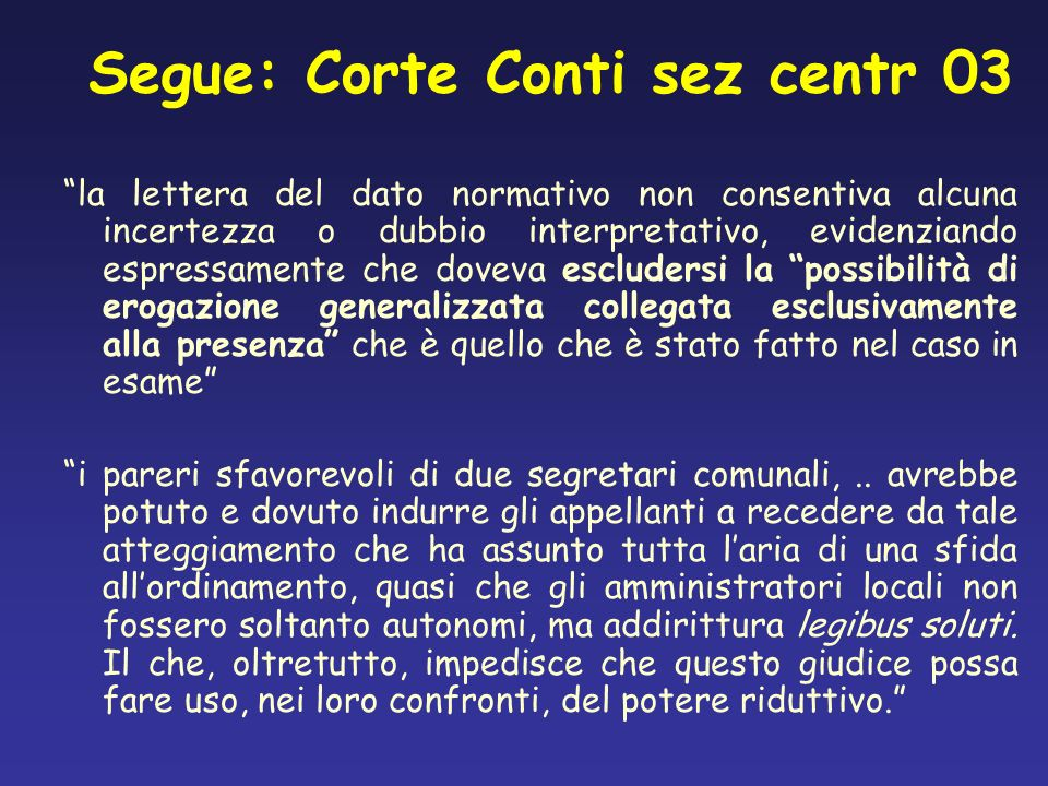 Segue: Corte Conti sez centr 03