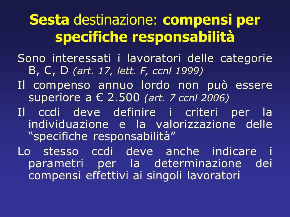 Sesta destinazione: compensi per specifiche responsabilità