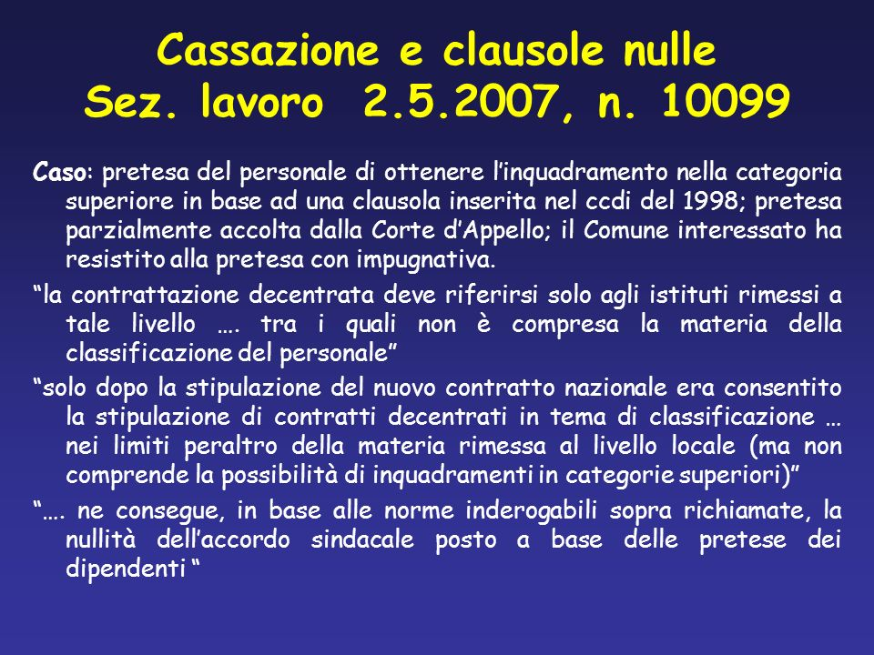 Cassazione e clausole nulle Sez. lavoro 2.5.2007, n. 10099