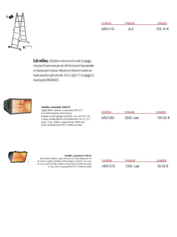 codice misura prezzo AR01116 4x3 155,10 € codice misura prezzo.