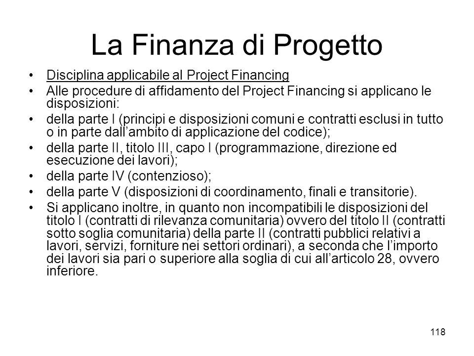 La Finanza di Progetto Disciplina applicabile al Project Financing